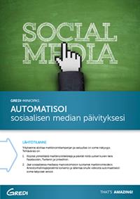 Automatisoi sosiaalisen median päivityksesi