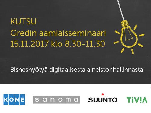 Tervetuloa Gredin aamuseminaariin 15.11.2017 Hotel Kämpiin